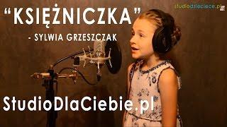 Księżniczka - Sylwia Grzeszczak (cover by Karolina Kramarz - 9 lat)