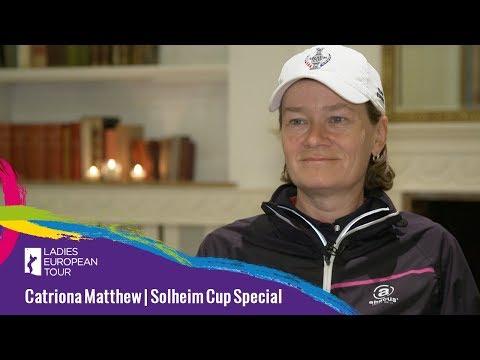 Catriona Matthew | Solheim Cup Special