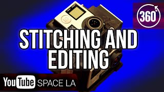 How to stitch and edit 360° video! | Post-Production | YouTube Space LA