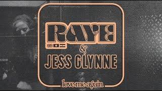 Raye - Love Me Again  - Remix (with Jess Glynne)