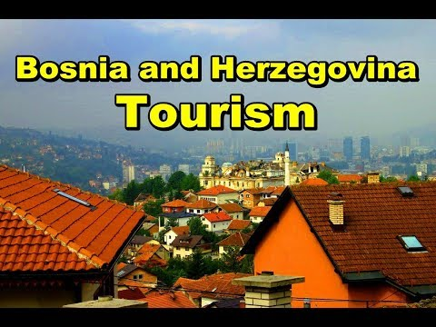 Bosnia and Herzegovina Tourism | Best Places To Visit In Sarajevo Bosnia and Herzegovina