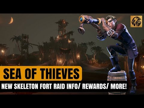 Sea of Thieves NEWS - Skeleton Fort RAID Info / NEW Treasure Type/ and More! #SeaofThieves