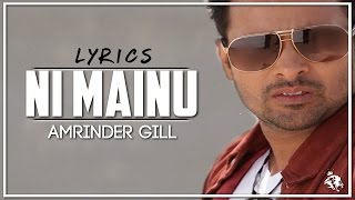 Download Hindi Video Songs - Ni Mainu | Amrinder Gill | Jatinder Shah | Happy Raikoti | Latest Punjabi Song | Syco TM