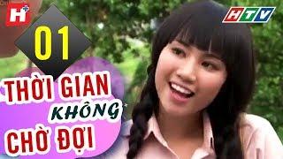 Thời Gian Không Chờ Đợi - Tập 1 - HTV Phim Tình Cảm Việt Nam Hay Nhất 2019