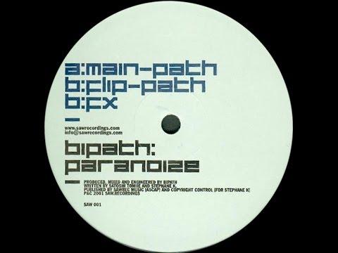 Bipath – Paranoize (Main-Path)