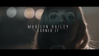 Earned It The Weeknd // Madilyn Bailey (Acoustic Version)