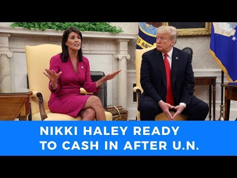 \'All hat and no cattle\' Nikki Haley set to cash in after disastrous U.N. stint