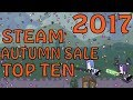 Steam Autumn Sale  2017 - Gilded Reviews - 10 Recommendations