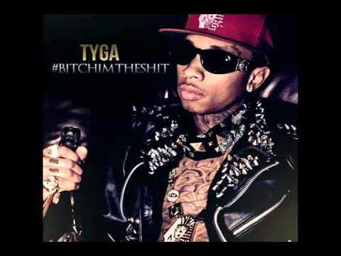 Tyga - Bitch Betta Have My Money Feat. YG + DOWNLOAD (#BITCHIMTHESHIT Mixtape)