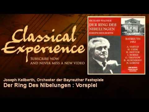 Richard Wagner : Der Ring Des Nibelungen : Vorspiel - ClassicalExperience
