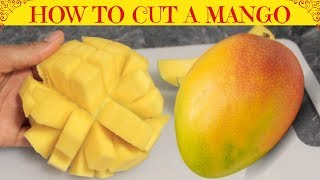 How to Cut and Dice a Mango | Easy Way To Cut a Mango