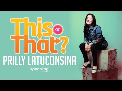 Prilly Latuconsina - Cowok Ganteng Atau Cowok Tajir?
