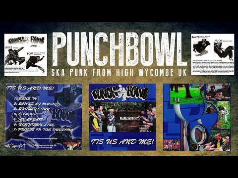 Punchbowl - 'It's Us and Me' FULL EP [2001] High Wycombe Ska Punk