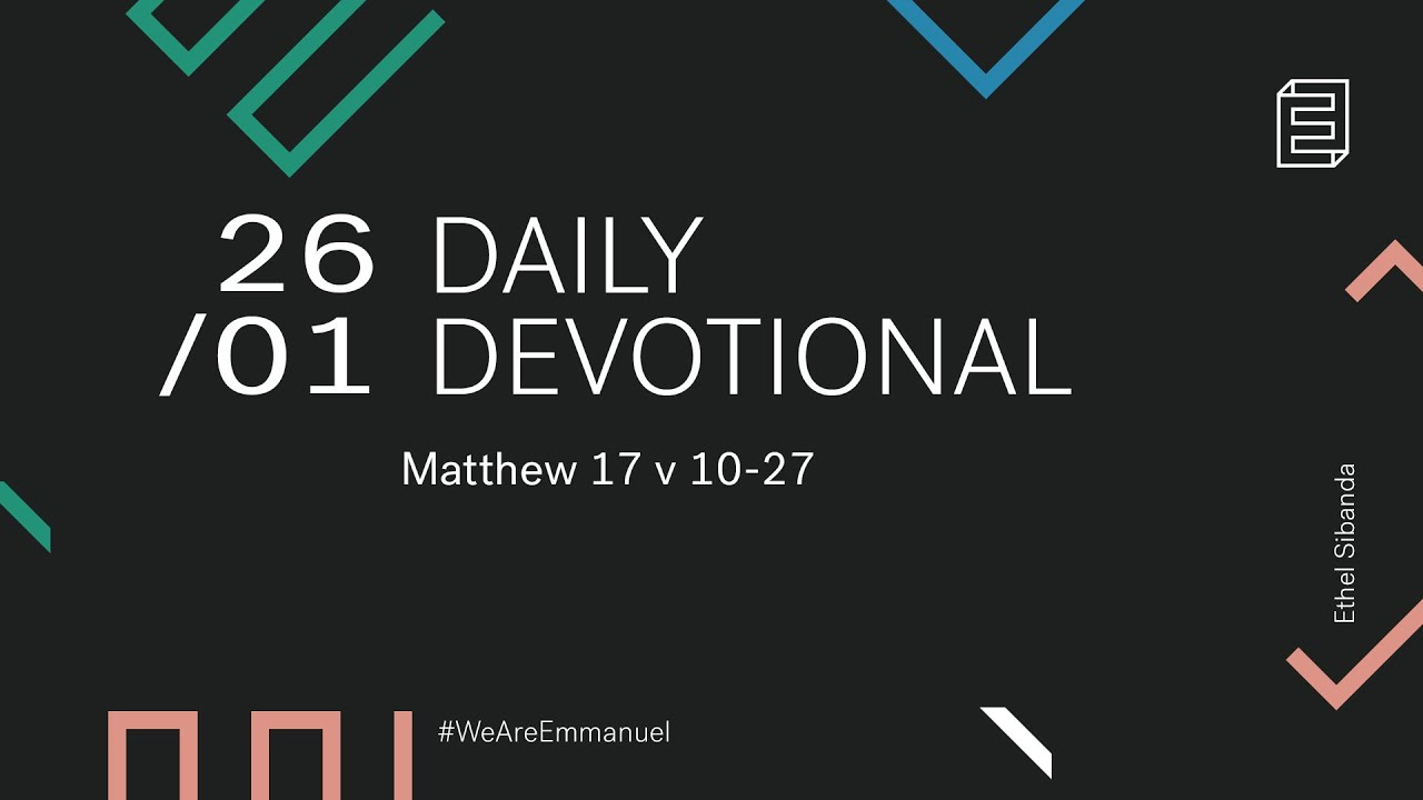 Daily Devotion with Ethel Sibanda // Matthew 17:10-27 Cover Image
