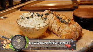 Pomazánka z pečeného česneku - To musíte vyzkoušet! První liga pomazánek!