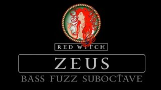Red Witch Zeus Bass Fuzz Suboctave - Features  Demo