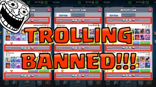 Trolling BANNED In Clash Royale :(