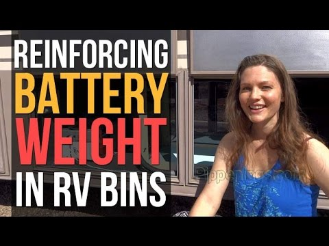 RV Solar Living: Reinforcing Battery Weight