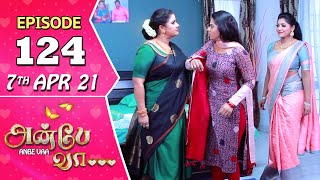 Anbe Vaa Serial | Episode 124 | 7th Apr 2021 | Virat | Delna Davis | Saregama TV Shows Tamil