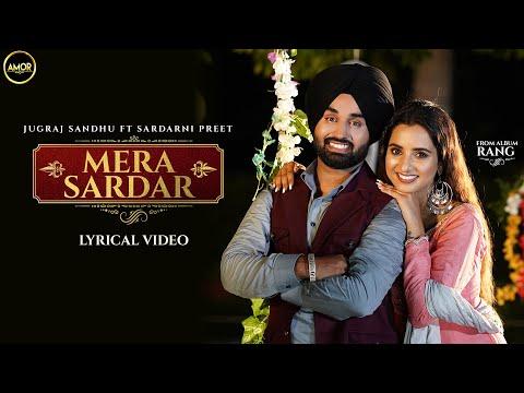 Download Mera Sardar | Jugraj Sandhu Ft. Sardarni Preet | Latest Punjabi Songs 2021 | New Punjabi Songs 2021