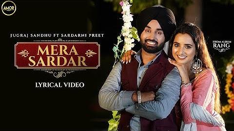 Mera Sardar | Jugraj Sandhu Ft. Sardarni Preet | Latest Punjabi Songs 2021 | New Punjabi Songs 2021