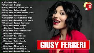 I 20 migliori successi di Giusy Ferreri - Il Meglio dei Giusy Ferreri - Giusy Ferreri Best Songs