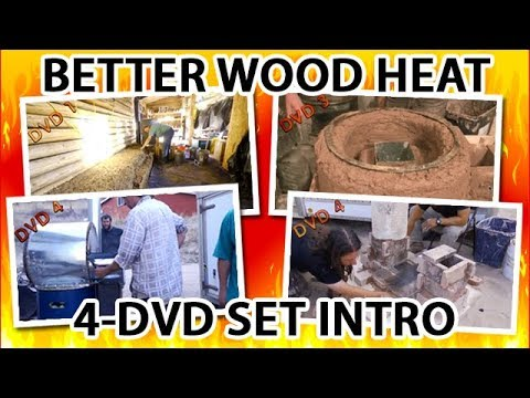 "Intro for DVD 1 of ""Better Wood Heat: DIY Rocket Mass Heaters"""