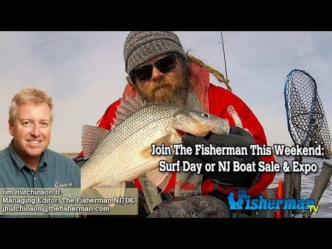 February 14, 2019 New Jersey/Delaware Bay Fishing Report with Jim Hutchinson, Jr.