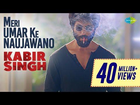 Meri Umar Ke Naujawano - Kabir Singh | Shahid Kapoor | Kiara Advani | Teena Singh