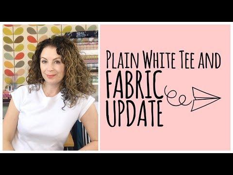Plain White Tee And Fabric Update
