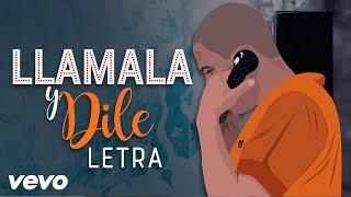 C-Kan - Llamala y Dile - Letra + Mp3