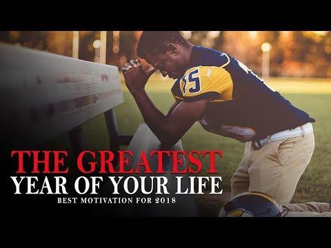 10 Minutes to The Greatest Year of Your Life - BEST MOTIVATIONAL VIDEO FOR SUCCESS IN 2018