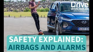 Safety explained: Airbags and Alarms | Drive.com.au
