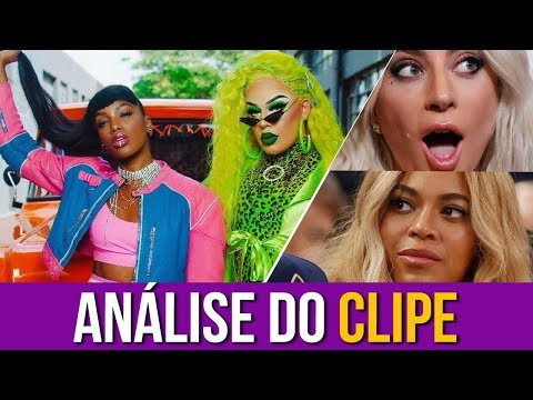 "Lady Gaga e Beyoncé Analisam: ""Gloria Groove - YoYo ft IZA"""