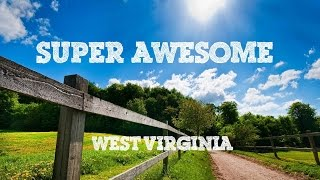 Super Awesome: West Virginia