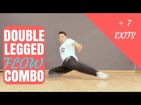 Double Legged Flow Plus 7 Exits! | Bboy...