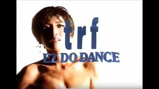 TRF - EZ DO DANCE