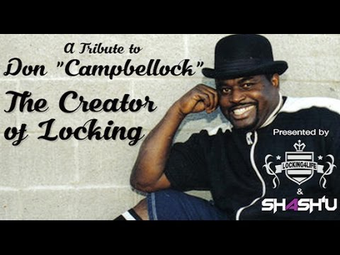 "Don ""Campbellock"" Campbell - The Creator of Locking - Locking4Life Tributes"