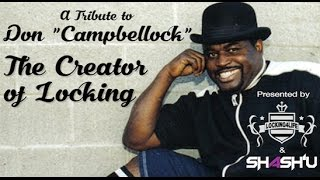 """Don """"Campbellock"""" Campbell - The Creator of Locking - Locking4Life Tributes"""