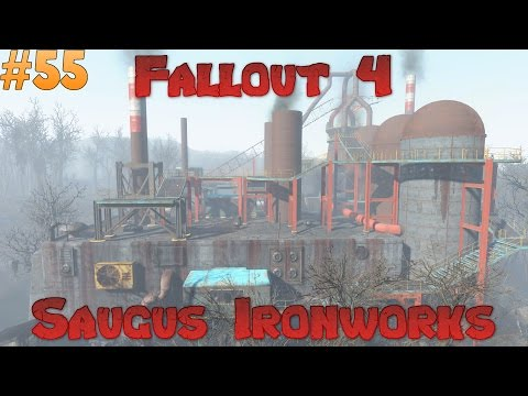 Let's Play Fallout 4 - Saugus Ironworks Ep 55