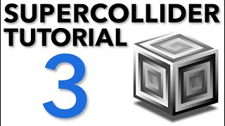 SuperCollider Tutorial: 3. Synth and SynthDef