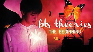 BTS THEORIES: The Beginning