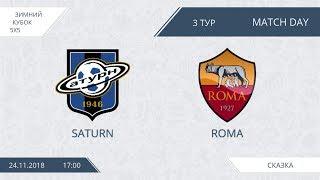 Saturn 15:4 Roma, 3 тур