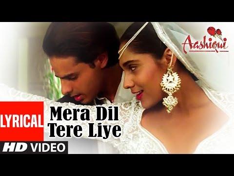 Mera Dil Tere Liye Lyrical Video || Aashiqui || Udit Narayan, Anuradha Paudwal
