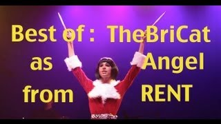 Best of: TheBriCat as Angel from RENT