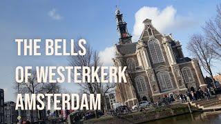 The Bells of Westerkerk, Amsterdam