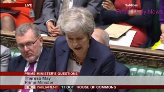 PMQs Brexit Backbench Questions - 17/10/2018 | Prism Daily News