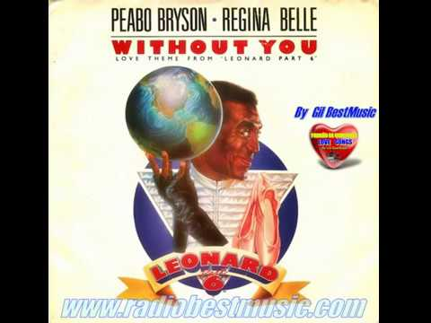 Peabo Bryson & Regina Belle - Without You Love =  Radio Best Music