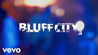 Bluff City - LET ME SHOW YOU