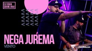 Nega Jurema - Vento - Ao Vivo no Estúdio Showlivre 2020